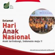 Selamat Hari Anak Nasional 2020 !! Anak terlindungi, Indonesia maju !!